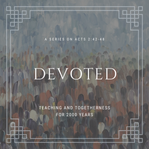 Devoted: Teaching and Togetherness for 2000 Years