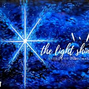 The Light Shines: Stories of Christmas